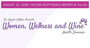 Women Wellness & Wine Health Seminar @ Hilton Scottsdale Resort & Villas | Scottsdale | Arizona | United States